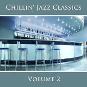 Chillin' Jazz Classics, Vol. 2