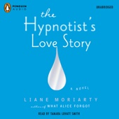 The Hypnotist's Love Story (Unabridged) - Liane Moriarty Cover Art