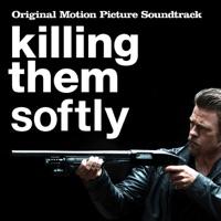 Killing Them Softly - Official Soundtrack