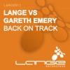 Back On Track / Three (Lange vs. Gareth Emery)