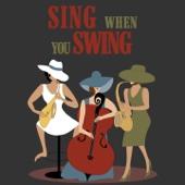 Sing When You Swing