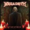TH1RT3EN, Megadeth