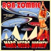 Rob Zombie - Mars Needs Women  Without Intro