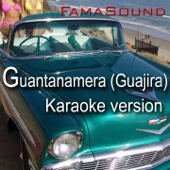 Guantanamera (Guajira, Karaoke Version Originally Performed by Zucchero)