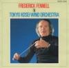 Frederick Fennell & Tokyo Kosei Wind Orchestra (Guest Conductor Series), Frederick Fennell & Tokyo Kosei Wind Orchestra