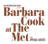 Live at The Met with Special Guests, Barbara Cook