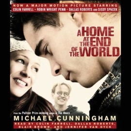 A Home at the End of the World - Michael Cunningham mp3 listen download