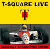 T-SQUARE LIVE featuring F-1 GRAND PRIX THEME ジャケット写真