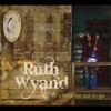 Ruth Wyand - Its Time for Me to Go