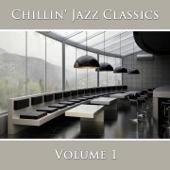 Chillin' Jazz Classics (Vol. 1)