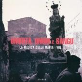 Omertà, Onuri E Sangu - La Musica Della Mafia Vol. 2