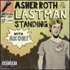 Asher Roth - Last Man Standing  feat. Akon