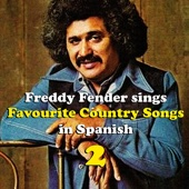 Freddy Fender Sings Country Favourites in Spanish, Vol. 2