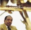 Off Minor (2006 Remastered LP Version)  - Milt Jackson