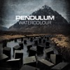 Watercolour - EP, Pendulum