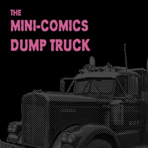 The Mini-Comics Dump Truck