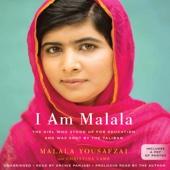 I Am Malala: How One Girl Stood Up for Education and Changed the World (Unabridged) - Malala Yousafzai