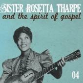 My Journey to the Sky - Sister Rosetta Tharpe