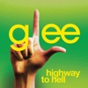 Highway to Hell (Glee Cast Version) [feat. Jonathan Groff] - Single, Glee Cast