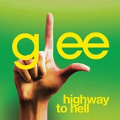 Highway to Hell (Glee Cast Version) [feat. Jonathan Groff] - Single