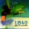 Guns in the Ghetto, UB40