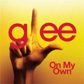 On My Own (Glee Cast Version) - Single