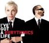 I've Got a Life - Single, Eurythmics