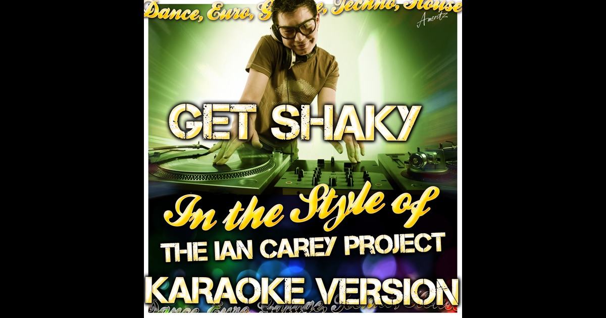 Title: the ian carey project - get shaky (sam britt remix) free download
