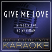 Give Me Love (Instrumental Version) - High Frequency Records