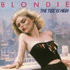 The Tide Is High - Single, Blondie