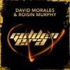 Golden Era (Remixes), David Morales & Róisín Murphy