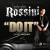 Do It, Lamborghini Rossini
