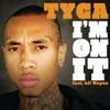 I'm On It (feat. Lil Wayne) - Single