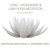 Long Ekongkars & Laya Yoga Meditation