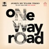 One Way Road - Single, John Butler Trio