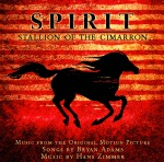 Spirit: Stallion of the Cimarron (Music from the Original Motion Picture)
