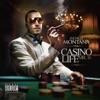 Casino Life - Mr. 16, French Montana