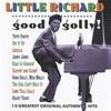 Good Golly!, Little Richard