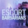 Escort - Barbarians (Tiger and Woods Remix)