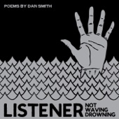 Not Waving, Drowning (feat. Dan Smith)