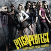 Various Artists - Pitch Perfect (Original Motion Picture Soundtrack) artwork