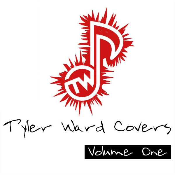Tyler Ward Covers Vol 1 Acoustic Version Tyler Ward CD cover
