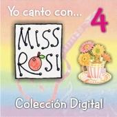 Yo Canto Con Miss Rosi 4 (Colección Digital)