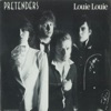 Louie Louie / In the Sticks [Digital 45] - Single, Pretenders