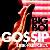 Gossip (feat. UGK & Big K.R.I.T.) - Single cover art