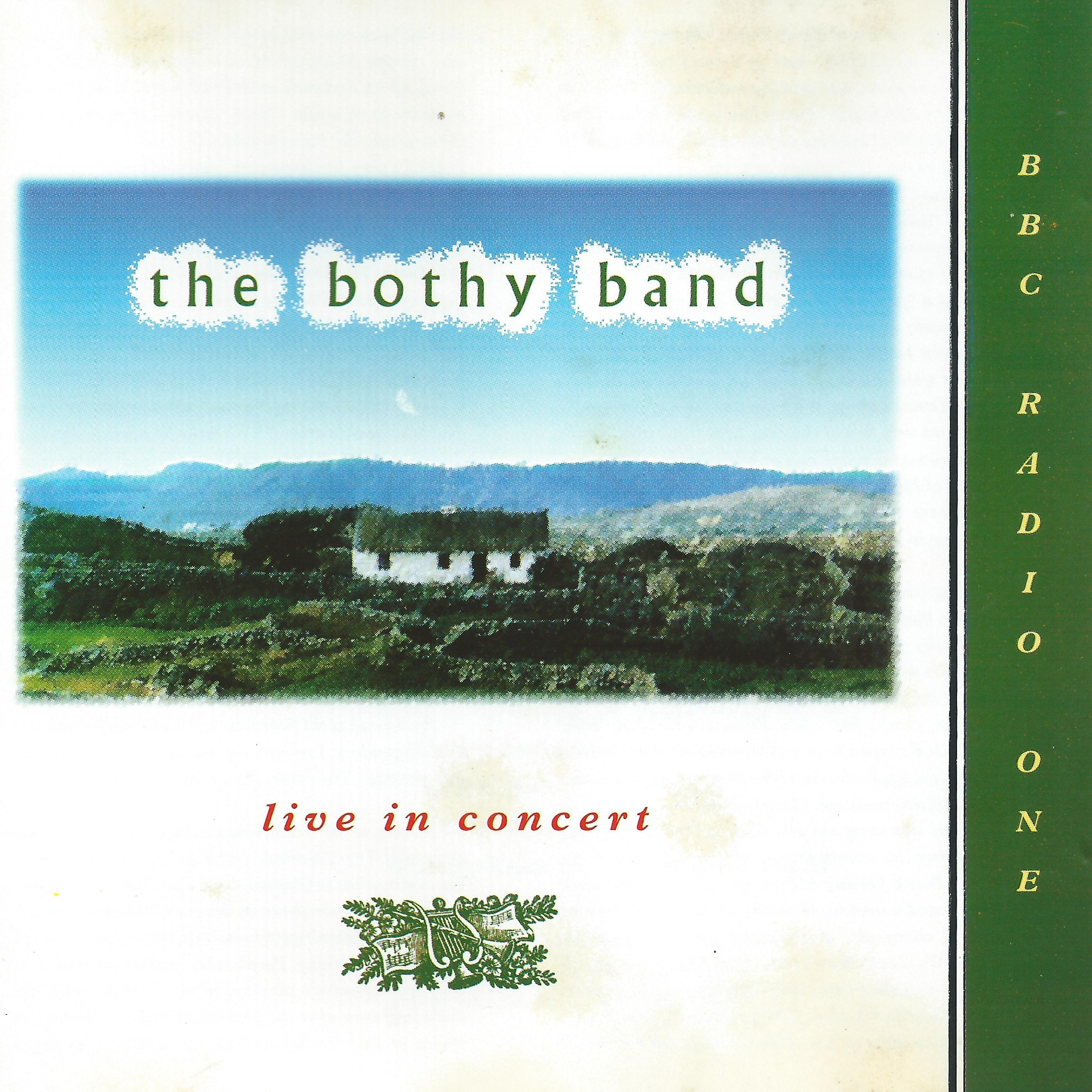 Bothy Band, The - Live In Concert