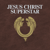 Jesus Christ Superstar (2012 Remastered Edition)