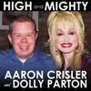High and Mighty - Single, Aaron Crisler & Dolly Parton