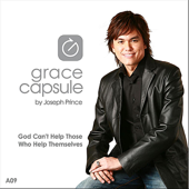 Grace Capsule: A09 God Can't Help Those Who Help Themselves