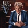 Fly Me to the Moon... The Great American Songbook, Vol. V (Deluxe Version), Rod Stewart